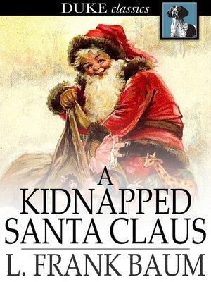 חטיפתו של סנטה קלאוס – סיפור מאת פרנק באום בתרגום אבי גולדברג